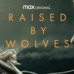 Raised By Wolves Season 1 ซับไทย Ep.1-10