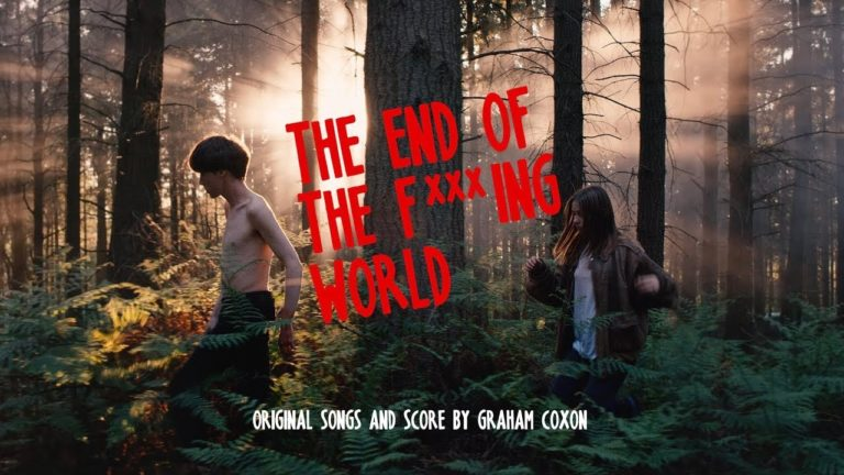 The End Of The F *** Ing World Soundtrack